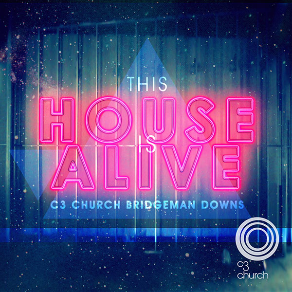 C3 Church Bridgeman Downs Album - This House is Alive